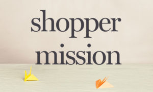 From shopper experience to shopper mission