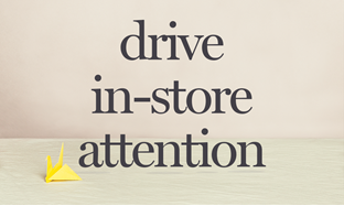 Shopper missions drive in-store attention